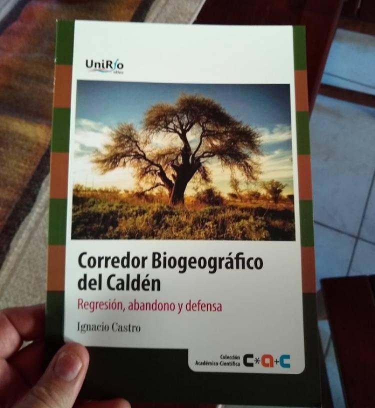 EL CORREDOR BIOGEOGRÁFICO DEL CALDÉN YA TIENE SU LIBRO